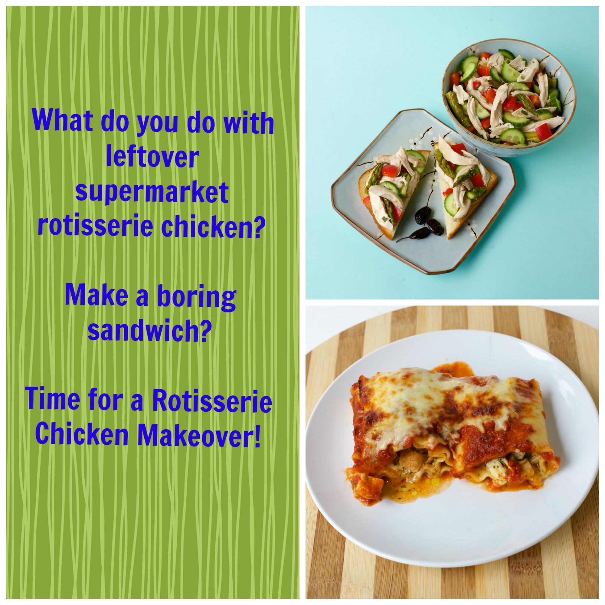 Rotisserie Chicken Makeover, Part 2