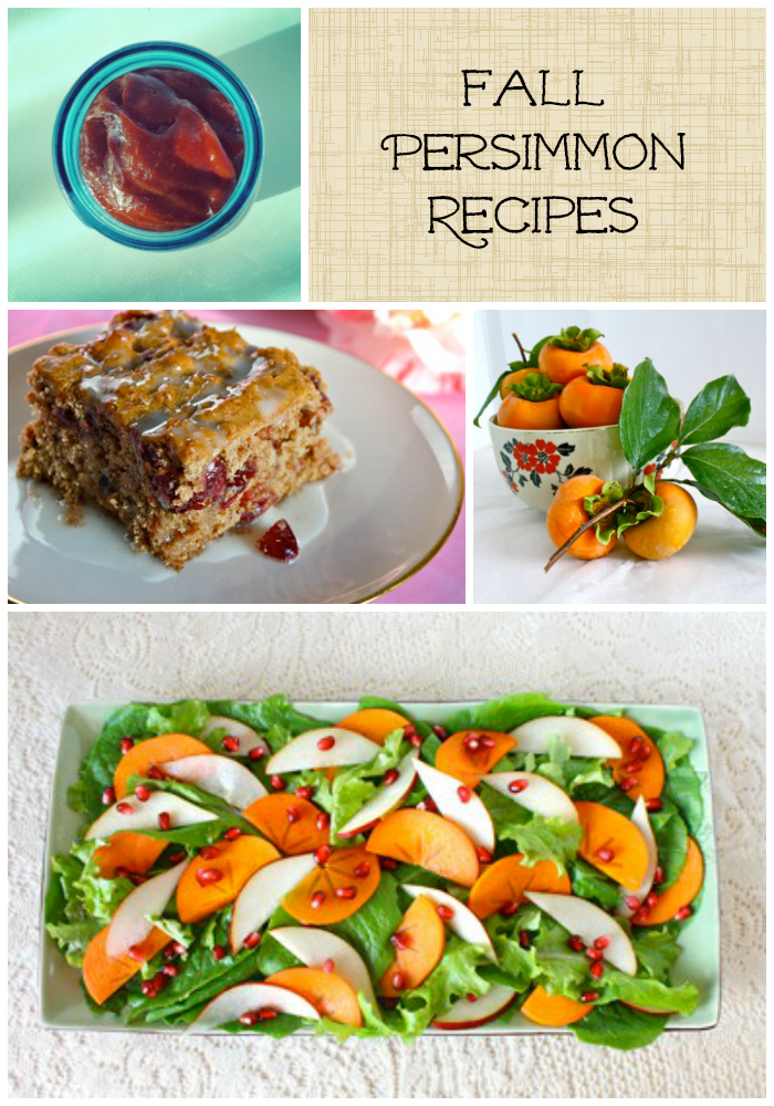 Fall Persimmon Recipes